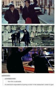 It's Sherlock's equivalent of pulling out a chair lol