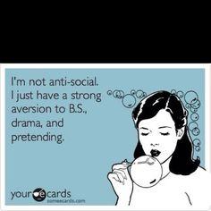 Truth! Anti-social