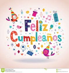 Feliz Cumpleanos - Happy Birthday In Spanish Card - Download From Over 37 Million High Quality Stock Photos, Images, Vectors. Sign up for FREE today. Image: 46942131