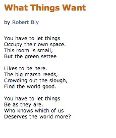 """What Things Want"" - Robert Bly"