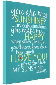 You Are My Sunshine Canvas - Teal