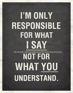 Understand what I say