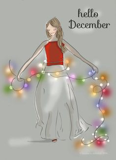 Hello December Rose Hill Designs by Heather Stillufsen Christmas Quotes, Christmas Art, Christmas And New Year, Winter Christmas, All Things Christmas, Christmas Lights, Christmas Images, Christmas Letters, Christmas Journal