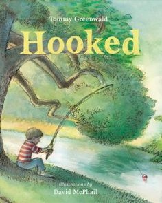 "A boy and his dad discover all they have in common on a fishing trip in ""Hooked,"" a sweet picture book about father-son bonding."