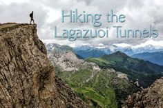 Hiking the Lagazuoi Tunnels in the Dolomites, Italy | Earth Trekkers