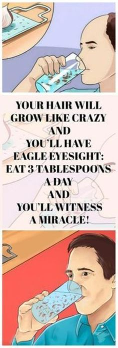 Let's Workout | YOUR HAIR WILL GROW LIKE CRAZY AND YOU'LL HAVE EAGLE EYESIGHT: EAT 3 TABLESPOONS A DAY AND YOU'LL WITENSS A MIRACLE!