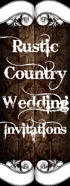 Browse thousands of Rustic Country Wedding Invitations with a variety of vintage and rustic themes including mason jar wedding invites, horseshoes, barn wood themes, camo and hunting themes, country western and cowboy weddings, sunflower designs, wagon wheels, barbed wire and more.  #wedding