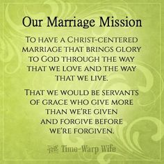 Create a Mission Statement for Your Marriage   Time-Warp Wife - Empowering Wives to Joyfully Serve