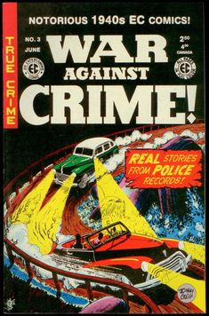 WAR AGAINST CRIME! 03, GEMSTONE 2000 Crime Comics, Ec Comics, Detective, Police, War, Gemstones, Gems, Gem, Law Enforcement
