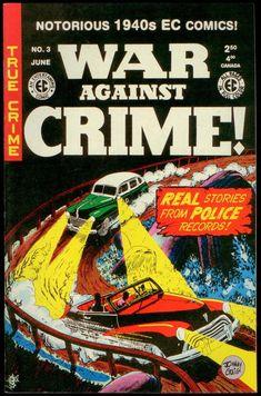 WAR AGAINST CRIME! 03, GEMSTONE 2000 Crime Comics, Ec Comics, Detective, Comic Books, War, Gemstones, Month Gemstones, Jewels, Cartoons