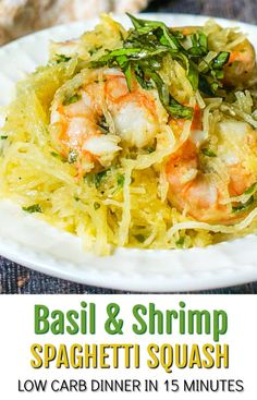 Low Carb Basil & Shrimp Spaghetti Squash - dinner in 15 minutes with just a few ingredients! Healthy Low Carb Recipes, Low Carb Dinner Recipes, Keto Recipes, Healthy Fats, Shrimp Spaghetti, Spaghetti Squash Recipes, Seafood Pasta, Low Fat Low Carb, Whole Wheat Pizza