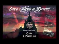 Once Upon a dream '59 Sammy Fain - Cover by Pieresis 2016
