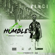 Double Single Release: Vinci – Be Humble & Noon Nostalgia – Rhythm And Beatz Artist Profile, New Artists, The Outsiders, Nostalgia, In This Moment, Songs, Movie Posters, Film Poster, Popcorn Posters