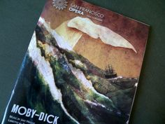 #DailyBookPic Adaptation: program from the operatic version of Moby-Dick, the recent SF Opera production.