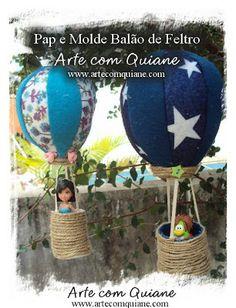 ARTE COM QUIANE - Paps,Moldes,E.V.A,Feltro,Costuras,Fofuchas 3D: Balão de Feltro