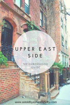 Upper East Side | Neighborhood Guide | New York City