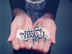 'everyone deserves to sparkle'