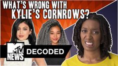 What's Wrong with Kylie Jenner's Cornrows? | Decoded | MTV News