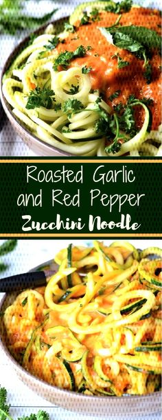 Roasted Garlic and Red Pepper ZoodlesRoasted Garlic and Red Pepper ZoodlesRoasted Garlic and Red Pepper Zoodles Vegan Zoodle Recipes, Dragon Noodles, Spaghetti Sauce, Zucchini Noodles, Roasted Garlic, Red Peppers, Spicy, Beef, Stuffed Peppers