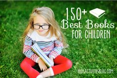 Wow!  Over 150+ Best Books for Children #kidsbooks #summerreading