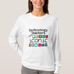 Technology Teachers are Iconic Shirt