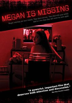 Megan Is Missing - film by Michael Goi about internet predators based on true events.