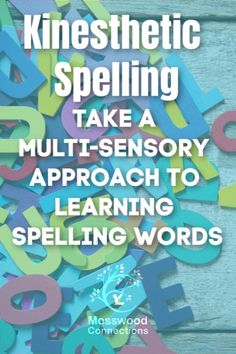 Kinesthetic Spelling Activity: Take a multi-sensory approach to learning spelling words. Active Ways to Teach Spelling Not only are good spelling skills important for writing fluency they also leave an impression on the reader. Take a multi-sensory approach to learning spelling words. #mosswoodconnections #spelling #kinestheticlearning #multi-sensory #activelearning #spellingwords #homeschool #elementaryschool #educational