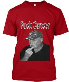 Fuck Cancer Deep Red T-Shirt Front