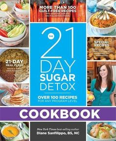 The 21Day Sugar Detox Cookbook Over 100 Recipes for Any Program Level >>> Click for Special Deals #LowFatCooking