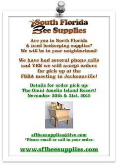 South Florida Bee Supplies will be at the Annual Florida State Beekeepers Conference at The Omni Resort in Amelia Islands Nov 20-22.