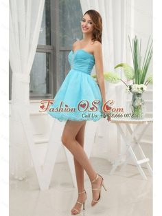 Beading A-Line Sweetheart Organza Mini-length Aque Blue Prom Dress- $97.49  http://www.fashionos.com  Simple sexy! This short style features a strapless sweetheart neckline and ruched bodice with beads adorned scattered. A line skirt with organza layers make it a flattering design. A zip-style closure secures the back in place. Just a cute little dress for any event on your calendar!