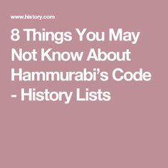 8 Things You May Not Know About Hammurabi's Code - History Lists