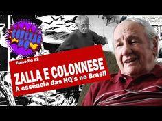 ZALLA E COLONESSE - A ESSÊNCIA DAS HQ'S NO BRASIL / CONEXÃO HQ #2 / Quar...