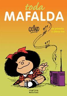 Toda Mafalda - Quino Meu sonho de consumo!!!