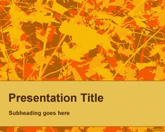 Fall PowerPoint background Template is a nice fall PowerPoint background to be used in presentations forautumn