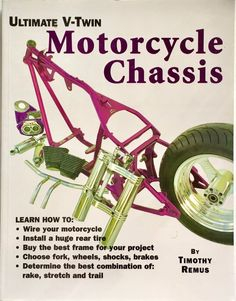 Ultimate V-Twin Motorcycle Chassis : Forks, Shocks, Brakes, Wheels and Tires by Timothy S. Remus Paperback) for sale online The Art Of Electronics, The Satanic Bible, Bible King James Version, Bike Builder, Mechanical Engineering, Robotics Engineering, Fuel Gas, Motorcycle Design, Wheels And Tires
