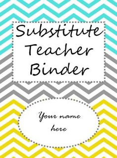 Free editable substitute teacher binder.