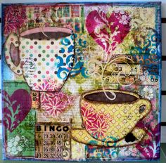 Coffee Canvas  Mixed Media Madness - $35  Wednesday, August 29th, 6:00 - 9:00 FULL  or - Wednesday, September 5th, 6:00 - 9:00  Join Karen for another fun Canvas. Learn lots of fun and easy mixed media tips and techniques while making this 12x12 coffee themed canvas! Each canvas will be as unique as you are; depending on your color  choices.