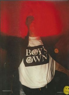 Clubber wearing a Boy's Own T-shirt, I-D magazine, June 1988 Acid House, Club Kids, Youth Culture, Flyer, Dance Music, Techno, Vintage Outfits, Skateboarding, Artsy