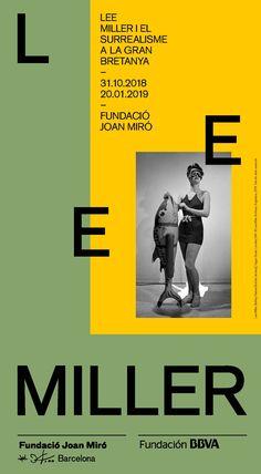 31/10/18 - 20/01/19 Disseny: Gris Dorothea Tanning, Lee Miller, Graphic Design Branding, Graphic Design Inspiration, Editorial Design, Layout Design, Creative Design, Galleries, Infographic