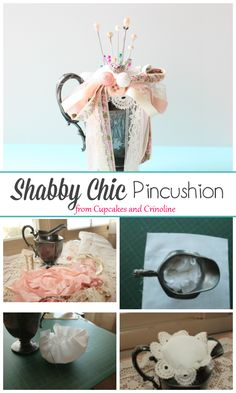 Shabby Chic Pincushion made from a vintage silver creamer - tutorial at cupcakesandcrinoline.com