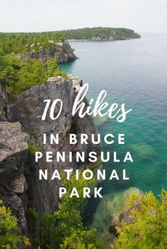 Best Hikes in Bruce Peninsula National Park