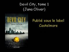 Devil City, tome 1 (Jana Oliver) http://youtu.be/42qoX1e9Mno