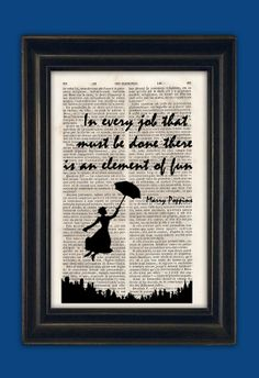 In Every Job quote Art Print - Mary Poppins Disney Poster Book Art Dorm Room Print Gift Silhouette Print Wall Decor Poster Dictionary Print Art Prints Quotes, Quote Art, Disney Bedrooms, Book Day Costumes, Job Quotes, Disney Posters, Print Packaging, Disney Home, Mary Poppins