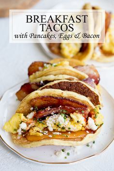 Bacon Breakfast Taco