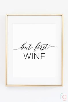 Free Printable Wall Art   Apartment Kitchen Decor Ideas   Free Printable Kitchen Art   Free Kitchen Printables Black and White   But First Wine   Kitchen Gallery Wall Printables