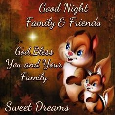 <b>Good</b> <b>Night</b> <b>Family</b> and Friends