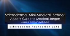 A User's Guide to Medical Jargon