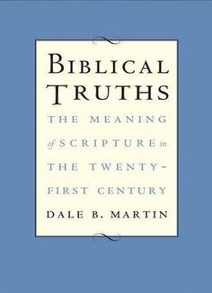 Biblical Truths: The Meaning Of Scripture In The Twenty-First Century PDF