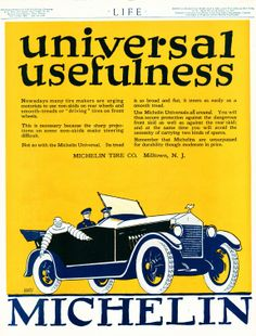 Use Michelin universal tires all around! From 1919.